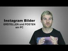 Instagram Bilder erstellen und posten mit PC