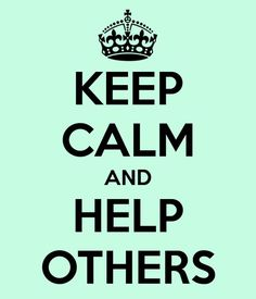 Keep Calm and Help Others  http://laforceinc.com/about/community-involvement/  reasons to volunteer community outreach volunteerism