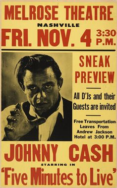 """Johnny Cash """"Five Minutes To Live"""" poster"""