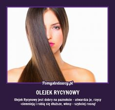 JEDEN PREPARAT NA PIĘKNE WŁOSY, PAZNOKCIE I RZĘSY - W DODATKU ZA GROSZE! Grow Hair, Hair Growing, Slow Food, Creative Kids, Good Advice, Hair Goals, Health And Beauty, Natural Remedies, Life Hacks