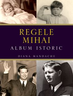 My forthcoming Book: King Michael of Romania. A Historical Album Parma, Bourbon, Romanian Royal Family, Religious Ceremony, Diana, New Books, Author, Album, Reading