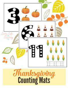 This is a fun counting activity, you can use these Thanksgiving counting mats with your toddler or preschooler.