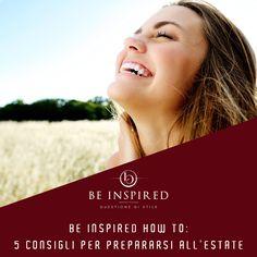 Nutrizione e well-being, startegia per una forma fisica vincente!!! .....e non solo con Be-inspired