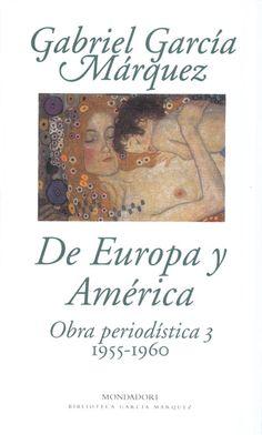 De Europa y América (1955-1960) - Novela de Gabriel García Márquez