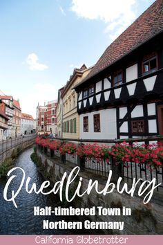 Quedlinburg: A Medieval Half-Timbered Town in the Harz Europe Destinations, Europe Travel Guide, Amazing Destinations, Travel Guides, North Rhine Westphalia, Berlin, Best Places To Travel, France, European Travel