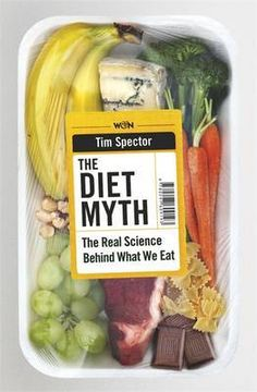 Booktopia has The Diet Myth, The Real Science Behind What We Eat by Tim Spector. Buy a discounted Paperback of The Diet Myth online from Australia's leading online bookstore. Fast Weight Loss, How To Lose Weight Fast, Losing Weight, Diet Books, Gut Health, No Carb Diets, Nutrition, Meals, Amazon