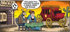 Created by Mark Peters, Mother Goose and Grimm is about the comical adventures of Mother Goose and her pets, Grimmy and Atilla. Cowboy Humor, Mother Goose And Grimm, Online Comics, Free Comics, Wild West, Make You Smile, Comic Strips, Comedy, Funny Quotes