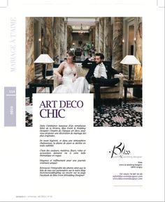 An intimate, romantic & elegant venue for your wedding - Art déco Chic Hôtel des Trois Couronnes welcomes the event of your dreams. Art Deco Wedding, Wedding Blog, Our Wedding, Decoration, Bliss, Chic, Magazine, News, Decor