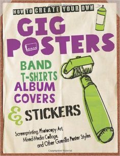 Use edible inks to print on tortillas from the book How to Create Your Own Gig Posters, Band T-Shirts, Album Covers, & Stickers