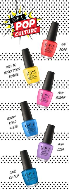 Better than Pokemon, you'll definitely want to catch all of our new OPI Pop Culture collection! Head to OPI to shop the shades.