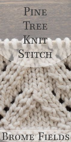 Video Tutorial: Pine Tree Knit Stitch