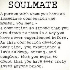 There really is no guessing or wondering when the real thing comes along. We've compiled an amazing list of true love quotes soulmate. Cute Love Quotes, Love Quotes For Him Boyfriend, Soulmate Love Quotes, Life Quotes Love, Love Quotes For Her, Great Quotes, Quotes To Live By, Inspirational Quotes, Soul Mate Quotes