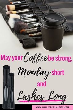 May your Coffee be strong, your Monday short & your Lashes Long! #EpicOneStepMascara #3DFiberLashes+Mascara #EsteemLashSerum #Younique #ClickImageToShop #Questions #EmailMe sarahandbrianyounique@gmail.com