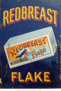 Redbreast Flake Old Tobacco Sign