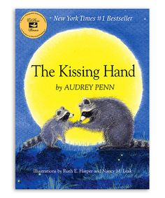 Love this Kissing Hand Hardcover by Bradley's Books on #zulily! #zulilyfinds