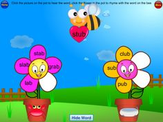 Phonics Rhyme Sorting Free ($0.00) for learning to recognize rhyming words, and sort them by sound. A bee carries a heart with a word on it, and your child selects which of two flower pots has a word that rhymes. The bee then carries the heart to the flower, and if correct, a new petal is added to the flower. After each group of rhyming words is completed, the animated flower will review the words.    There are 28 different rhyming groups with a total of 168 short vowel sound words.