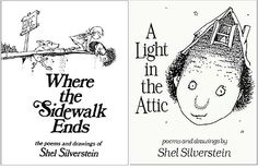 shel silverstein. Takes a new level of meaning at all ages.