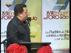 Comandante Hugo Chávez  Clausura del XVIII Foro de Sao Paulo  Chávez, ...