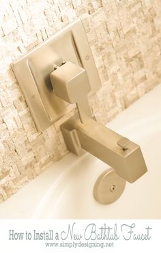 How to Install a New Bathtub Faucet