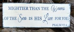Beach Sign Nautical Nursery Decor Mightier Than The Waves Scripture Verse Psalm 934 Wood Signs - The Sign Shoppe