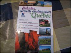 Balades et circuits enchanteurs au Québec Québec Loisirs: Amazon.com: Books