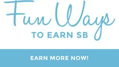 earn-more Check this out ! There is so much more . I still haven't done all SB has to offer..gg