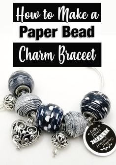 Make this beautiful charm bracelet any time of the year from paper! Make Paper Beads, Paper Bead Jewelry, How To Make Beads, Jewelry Crafts, Beaded Jewelry, Handmade Beads, Handmade Jewelry, Bead Making Tutorials, Reborn Dolls