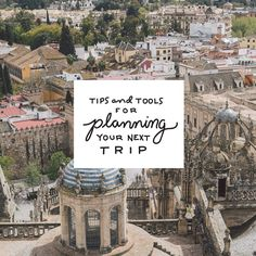 Tools and Tips for Planning a Trip