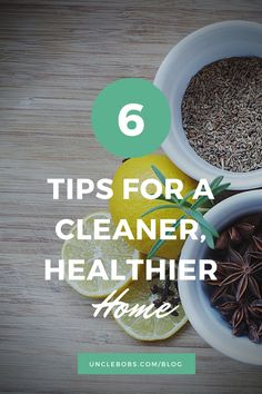 Everything you need to know to achieve a cleaner, healthier home.