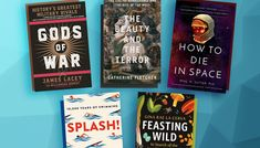 The Dangers of Space, Military Rivals and Other New Books to Read These five recent releases may have been lost in the news cycle Latest Books, New Books, Books To Read, King Richard I, Classical Period, Travel Magazines, Book Week, Dark Matter, God Of War