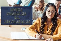 nauka formalna i nieformalna, slowlingo, jak się uczyć Language, Lifestyle, Learning, Studying, Languages, Teaching, Language Arts, Onderwijs