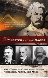 The Jester and the Sages approaches the life and work of Mark Twain by placing him in conversation with three eminent philosophers of his time—Friedrich Nietzsche, Sigmund Freud, and Karl Marx.