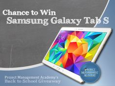 Enter for a chance to win a Samsung Galaxy Tab S from Project Management Academy Samsung Galaxy Tablet, Samsung Tabs, Galaxy Tab S, Buy Gift Cards, Coups, Back To School, Promotion, Cool Things To Buy, Giveaways