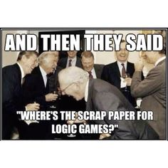 Actually, the LSAC has finally listened to all of you and given you an extra page per logic game!  So if you are using old LSAT materials, give yourself a half page of blank scrap paper to draw out logic games-- but no more!