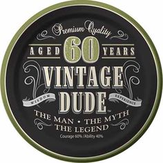 Vintage Dude 60th Birthday Party Supplies: Decorations, Invitations, Balloons and Plates