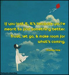 EmilysQuotes.Com - lost, find, trust, letting go, inspirational, positive, encouraging, life, Mandy Hale