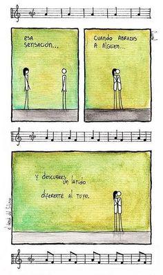 Existen sensaciones que sólo se descubren mediante un abrazo.