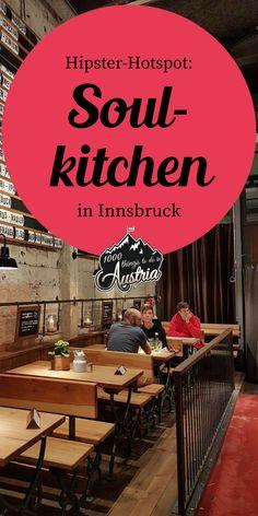 Hipster-Hotspot in Innsbruck: Die Soulkitchen - Innsbruck, Beste Burger, Food Spot, Austria, Wanderlust, Hipster, Travel, Vacation, Viajes