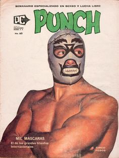 TigerRoll, humungus: MIl Mascaras, PUNCH #60, 1975