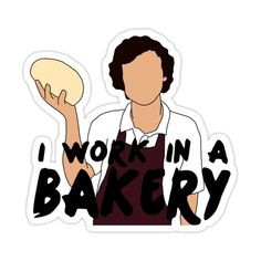 Harry Styles - I Work In A Bakery - One Direction Sticker by ShopDesignsByAK