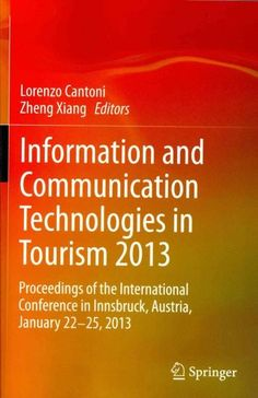 information and communication technologies in tourism 2013 proceedings of the international conference in innsbr