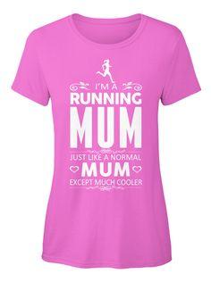 59c36e5ea I'm A Running Mum Just Like A Normal Mum Except Much Cooler Azalea Women's