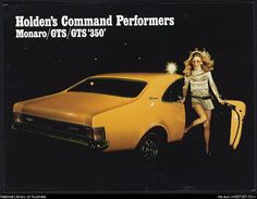 A Holden HG Monaro GTS advertisement. Parent's had this exact model, colour and everything! Australian Muscle Cars, Aussie Muscle Cars, Classic Hot Rod, Classic Cars, Holden Monaro, Holden Australia, Car Advertising, Performance Cars, Love Car