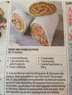Wraps med skinke og pesto Fresh Rolls, Pesto, Wraps, Ethnic Recipes, Food, Eten, Rap, Meals, Rolls