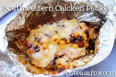Southwestern chicken packets for the grill