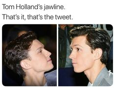 toms jawline could cut me and id say thank you Tom Peters, Tom Holland Peter Parker, Fangirl, Tommy Boy, Bae, Men's Toms, Marvel Actors, Marvel Memes, To My Future Husband