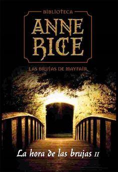Aluc¡Nada: Especial de Anne Rice: Crónicas Vampiricas y Las Brujas de Mayfair