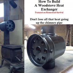 "How To Build A Wood Stove Heat Exchanger Project Homesteading - The Homestead Survival .Com ""Please Share This Pin"" Homestead Survival, Survival Tips, Survival Skills, Survival School, Off The Grid, Welding Projects, Diy Projects, Welding Tips, Welding Art"