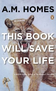 This Book Will Save Your Life by A. M. Homes.  Humor + humanity + heartbreak = this book will brighten your day.