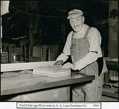 Fred Fluhr, age 99, at work at A. A. Laun Furniture, Kiel, Wisconsin, 1941. Source: Edwin Majkrzak Historical Research Center at Kiel Public Library